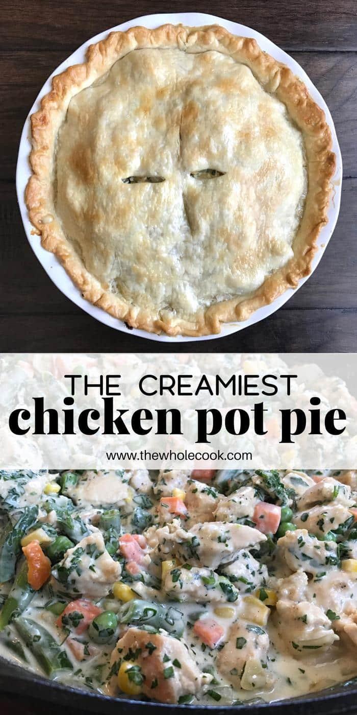 Creamiest Chicken Pot Pie PINTEREST