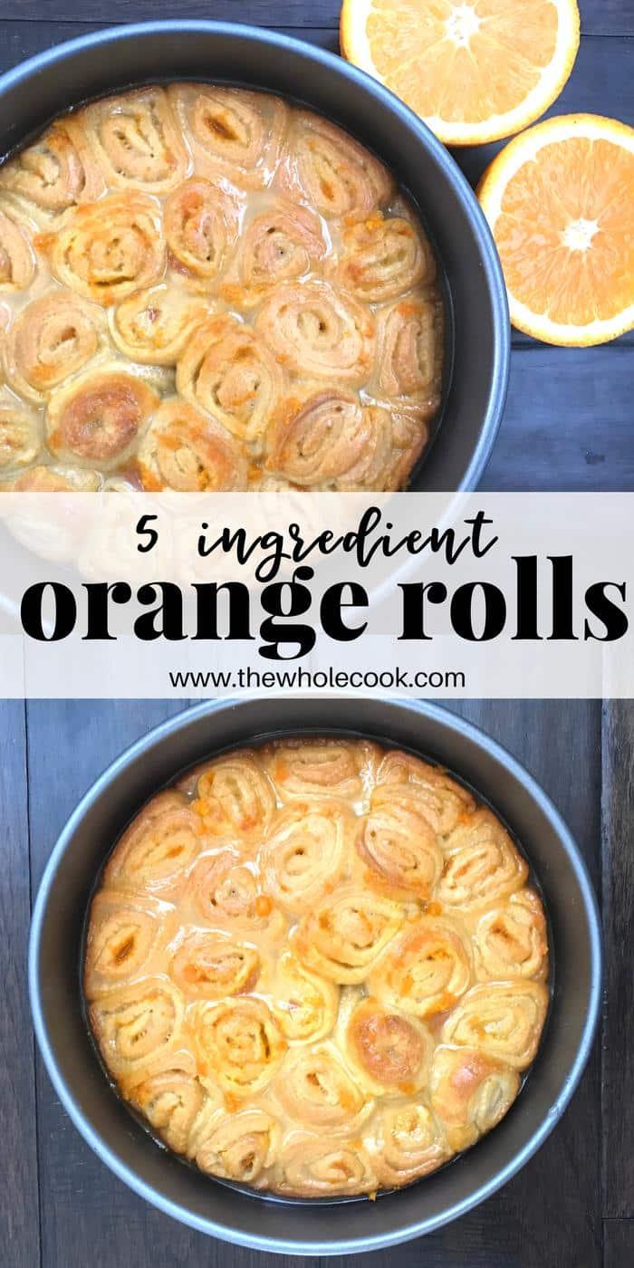 5 Ingredient Orange Rolls PINTEREST