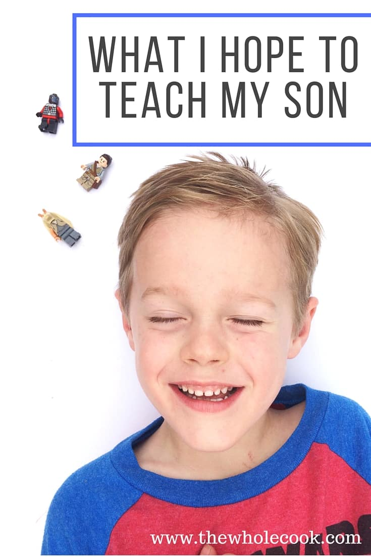What I Hope to Teach my Son