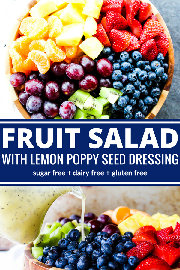 A beautiful fruit salad is made even more spectacular when you toss it in Lemon Poppy Seed Dressing. So colorful & sweet but with no sugar!