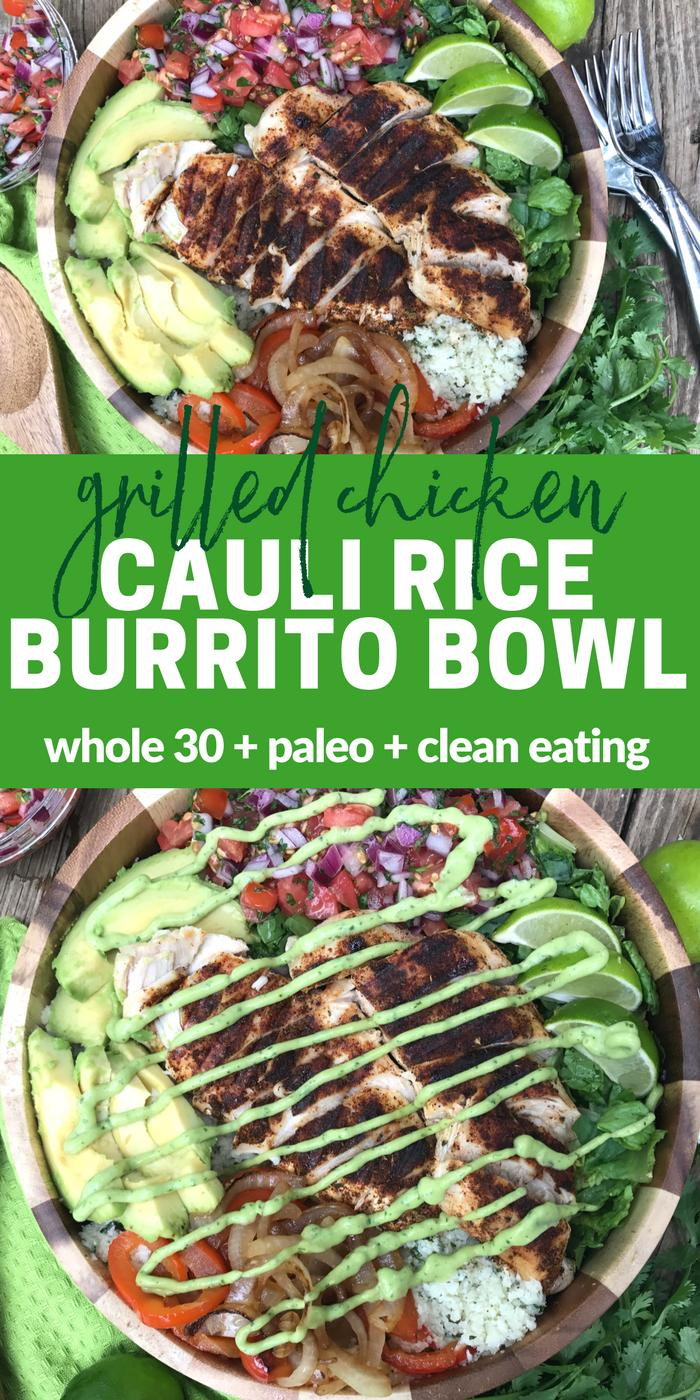 Grilled Chicken Cauli Rice Burrito Bowl by The Whole Cook