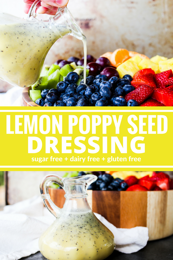 This Lemon Poppy Seed Dressing is sweet & tart. Perfect over salad or fruit! Plus it's sugar free and dairy free!