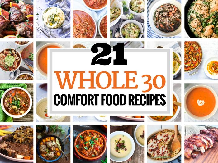 21 Whole30 Comfort Food Recipes via The Whole Cook HORIZONTAL FEATURE