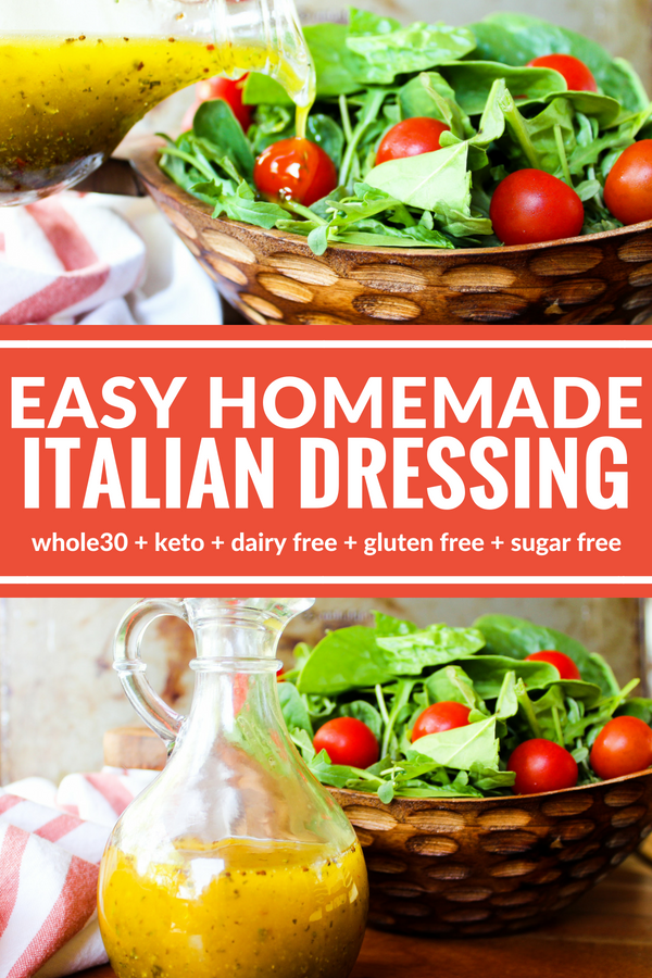 This Easy Homemade Italian Dressing is so tasty and simple! Plus it's Whole30, gluten free, sugar free, and dairy free. Perfect on salads or as a marinade!