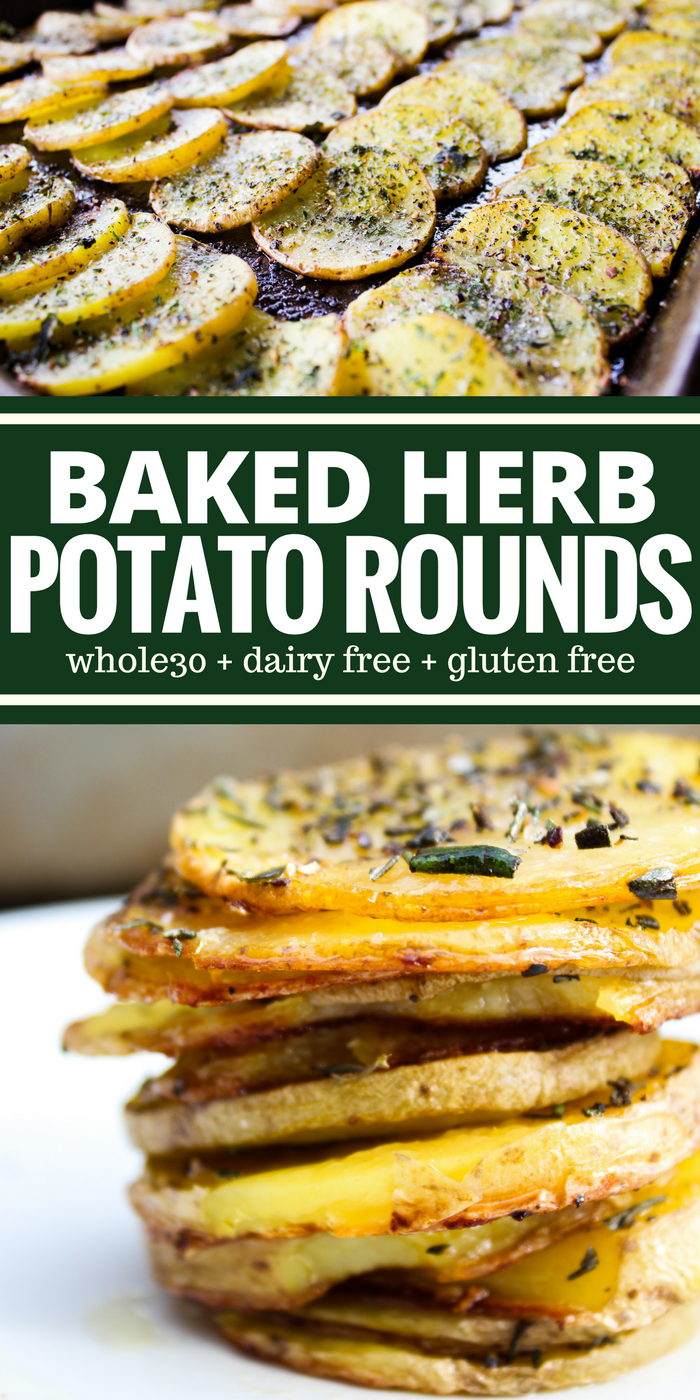 Baked Herb Potato Rounds are tender and they taste buttery (but there's absolutely no butter). This is an easy side dish you're going to want to make weekly! Perfect for breakfast or dinner! Whole30 compliant, dairy free, & gluten free!
