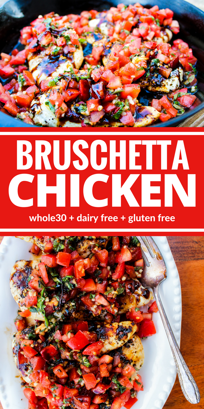 Healthy Bruschetta Chicken contains many of the flavors you love from traditional bruschetta but now you can enjoy it for dinner! Fresh ingredients and a thick balsamic reduction make this dish a family favorite! Plus it's Whole30, dairy free, and gluten free.