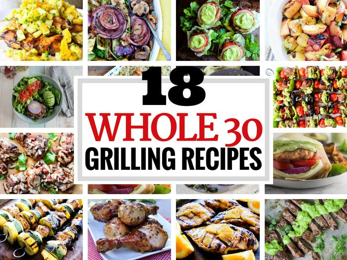 18 Healthy Whole30 Grilling Recipes The Whole Cook